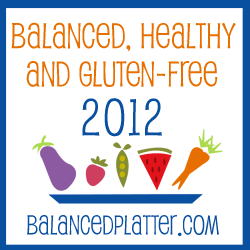 Balanced Healthy and Gluten Free - BalancedPlatter.com