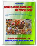 Eating & Living Gluten-Free... The Official Guide